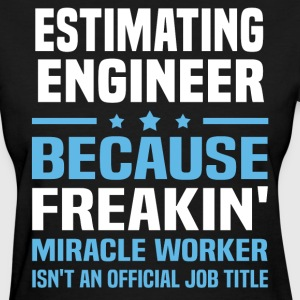 Estimating Engineer - Women's T-Shirt