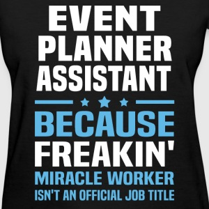 Event Planner Assistant - Women's T-Shirt