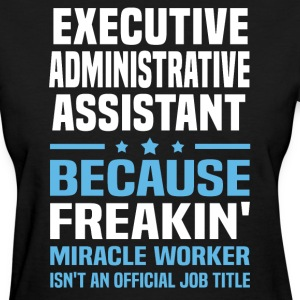 Executive Administrative Assistant - Women's T-Shirt