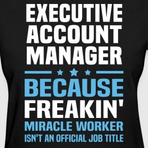 Executive Account Manager - Women's T-Shirt