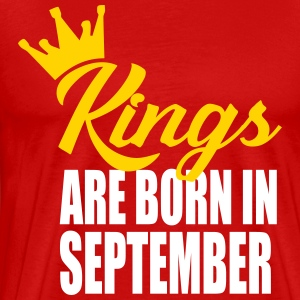 kings are born in semptem T-Shirts - Men's Premium T-Shirt