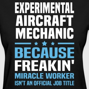 Experimental Aircraft Mechanic - Women's T-Shirt