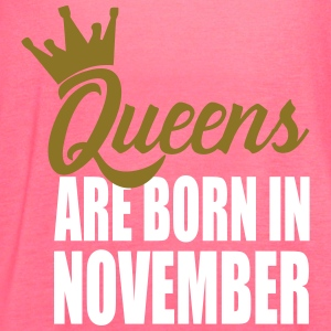 queens are born in novemb Tanks - Women's Flowy Tank Top by Bella