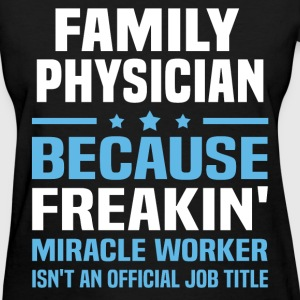 Family Physician - Women's T-Shirt