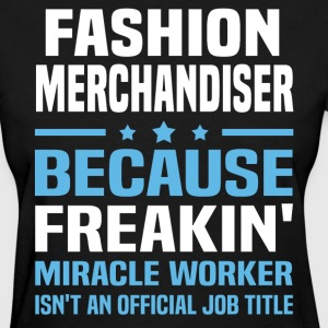 Fashion Merchandiser - Women's T-Shirt