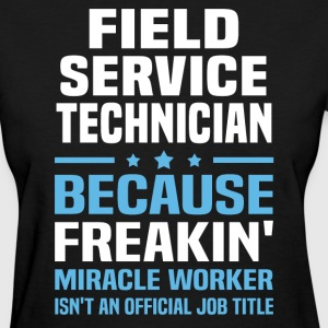 Field Service Technician - Women's T-Shirt