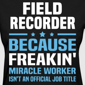 Field Recorder - Women's T-Shirt