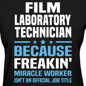 Film Laboratory Technician - Women's T-Shirt