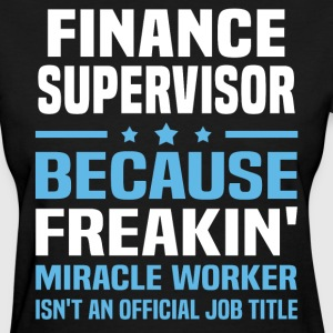Finance Supervisor - Women's T-Shirt