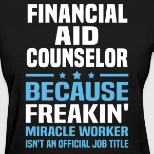 Financial Aid Counselor - Women's T-Shirt