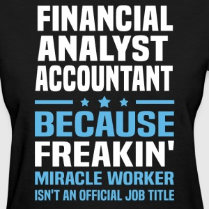Financial Analyst Accountant - Women's T-Shirt