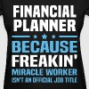Financial Planner - Women's T-Shirt
