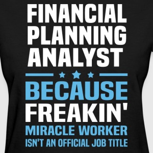 Financial Planning Analyst - Women's T-Shirt