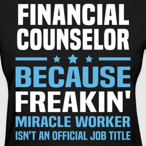 Financial Counselor - Women's T-Shirt