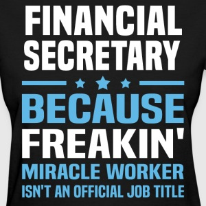 Financial Secretary - Women's T-Shirt