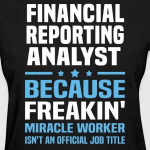 Financial Reporting Analyst - Women's T-Shirt