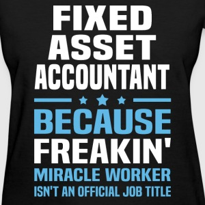 Fixed Asset Accountant - Women's T-Shirt