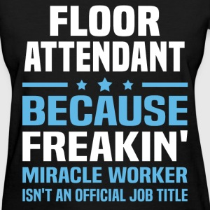 Floor Attendant - Women's T-Shirt