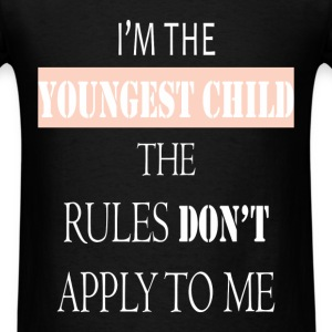 Youngest Child - I`m the youngest child the rules  - Men's T-Shirt
