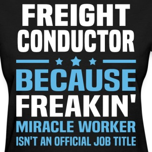 Freight Conductor - Women's T-Shirt