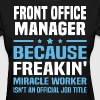Front Office Manager - Women's T-Shirt