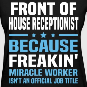 Front of House Receptionist - Women's T-Shirt
