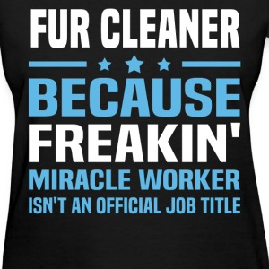Fur Cleaner - Women's T-Shirt