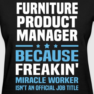 Furniture Product Manager - Women's T-Shirt