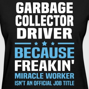Garbage Collector Driver - Women's T-Shirt