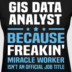 GIS Data Analyst - Women's T-Shirt