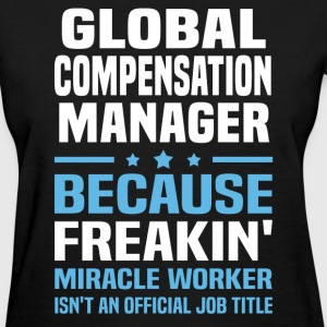 Global Compensation Manager - Women's T-Shirt