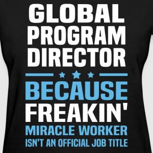 Global Program Director - Women's T-Shirt