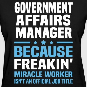 Government Affairs Manager - Women's T-Shirt