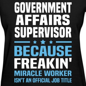 Government Affairs Supervisor - Women's T-Shirt