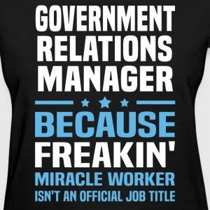 Government Relations Manager - Women's T-Shirt