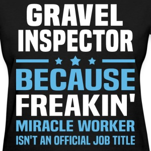 Gravel Inspector - Women's T-Shirt