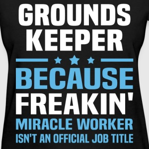 Grounds Keeper - Women's T-Shirt