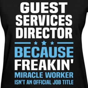 Guest Services Director - Women's T-Shirt