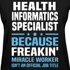 Health Informatics Specialist - Women's T-Shirt