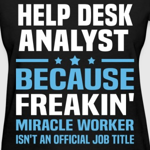 Help Desk Analyst - Women's T-Shirt