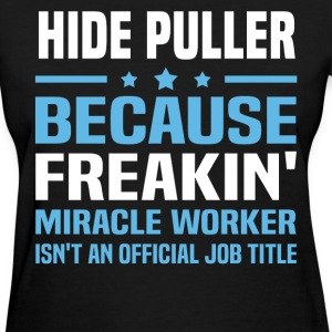 Hide Puller - Women's T-Shirt