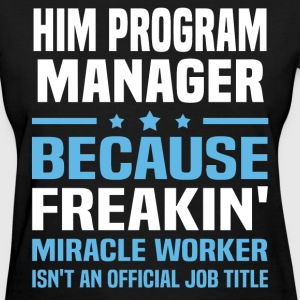 HIM Program Manager - Women's T-Shirt