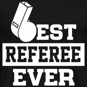 Best Referee Ever T-Shirts - Men's Premium T-Shirt