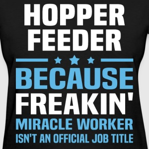 Hopper Feeder - Women's T-Shirt