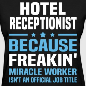 Hotel Receptionist - Women's T-Shirt