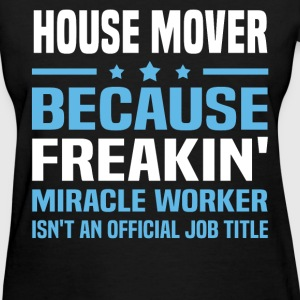House Mover - Women's T-Shirt