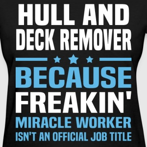 Hull And Deck Remover - Women's T-Shirt