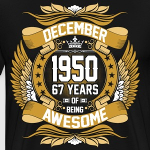 December 1950 67 Years Of Being Awesome T-Shirts - Men's Premium T-Shirt