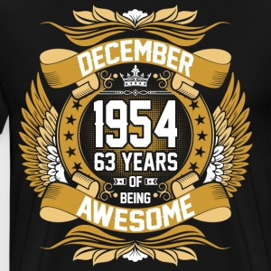 December 1954 63 Years Of Being Awesome T-Shirts - Men's Premium T-Shirt