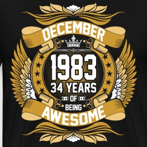 December 1983 34 Years Of Being Awesome T-Shirts - Men's Premium T-Shirt